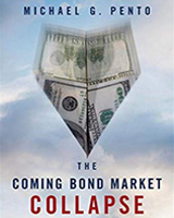 Michael Pento's Book on the Bond Market Collapse
